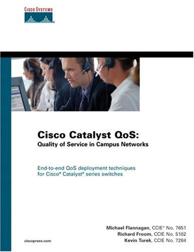 9781587051203: Cisco Catalyst QoS: Quality of Service in Campus Networks