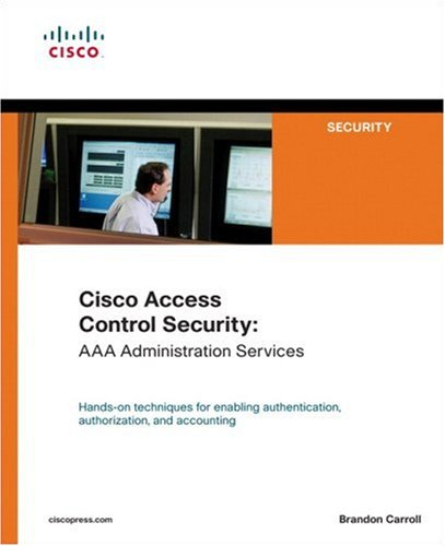 9781587051241: Cisco Access Control Security: AAA Administration Services