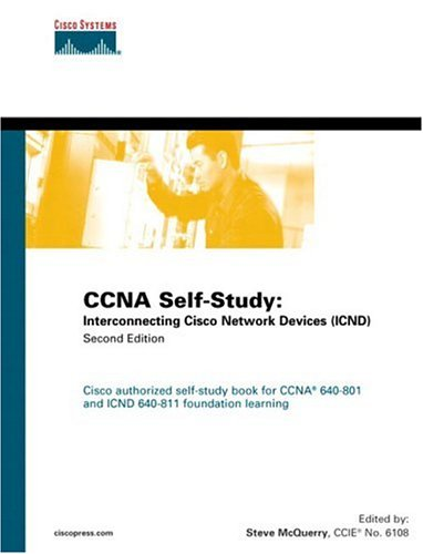 9781587051425: CCNA Self-Study: Interconnecting Cisco Network Devices (ICND) 640-811, 640-801 (2nd Edition)
