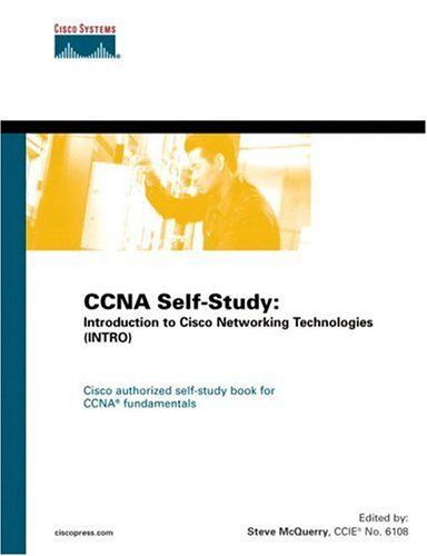 9781587051616: CCNA Self-Study: Introduction to Cisco Networking Technologies (INTRO) 640-821, 640-801