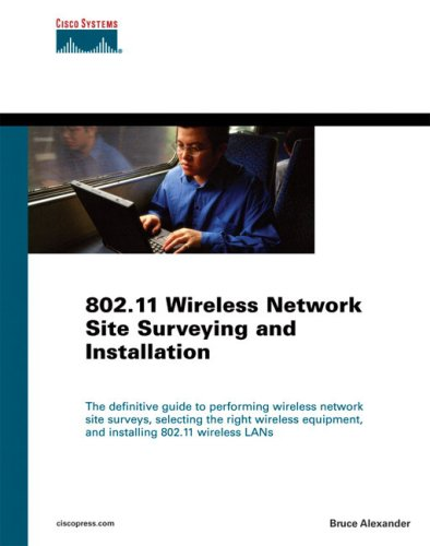 9781587051647: 802.11 Wireless Network Site Surveying and Installation