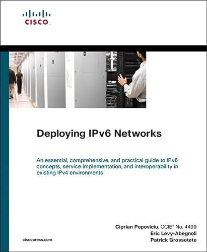 Deploying Iv6 Networks: Popoviciu, Ciprian P.;