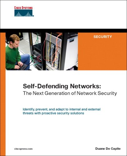 9781587052538: Self-Defending Networks: The Next Generation of Network Security