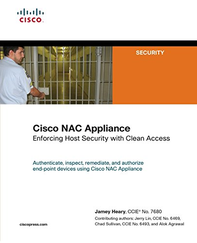 9781587053061: Cisco NAC Appliance: Enforcing Host Security with Clean Access