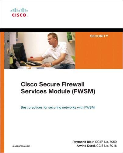 9781587053535: Cisco Secure Firewall Services Module (FWSM)