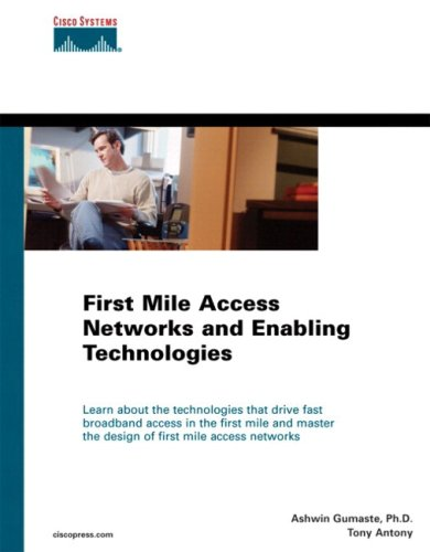 9781587056024: First Mile Access Networks and Enabling Technologies (Networking Technology)