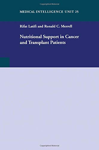9781587060496: Nutritional Support in Cancer and Transplant Patients (Medical Intelligence Unit)