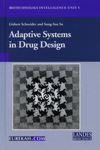 9781587061189: Adaptive Systems in Drug Design (Biotechnology Intelligence Unit, 5)