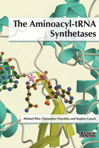 The Aminoacyl-tRNA Synthetases (Molecular Biology Intelligence Unit): Michael Ibba
