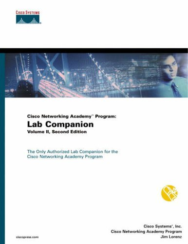 9781587130304: 2: Cisco Networking Academy Program: Lab Companion, Volume II: v. 2