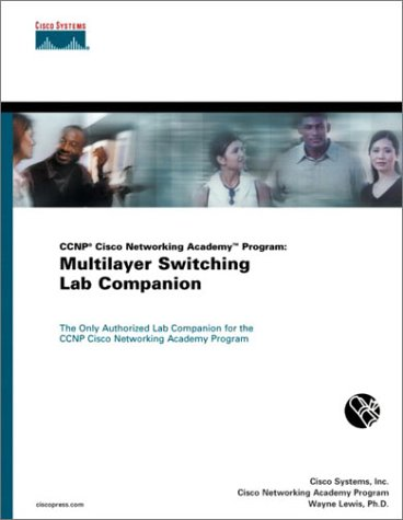 9781587130342: CCNP Cisco Networking Academy Program: Multilayer Switching Lab Companion