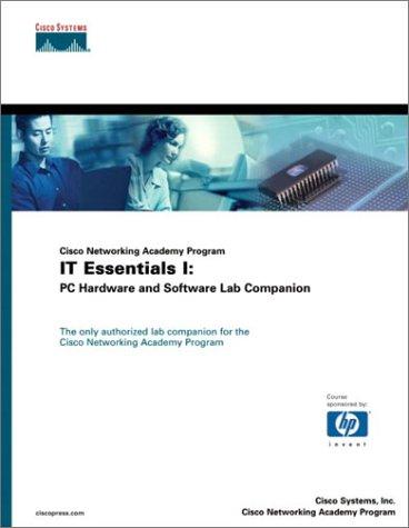 9781587130946: Cisco Networking Academy Program IT Essentials I: PC Hardware and Software Lab Companion