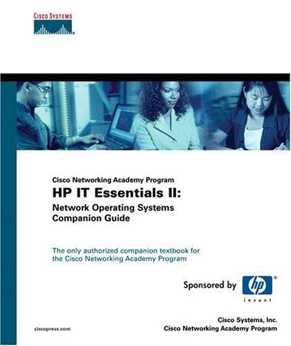 Cisco Networking Academy Program IT Essentials II: Cisco Systems Inc.,