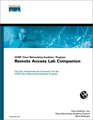 9781587131042: CCNP Cisco Networking Academy Program: Remote Access Lab Companion
