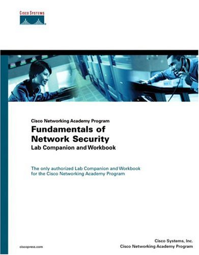 9781587131233: Fundamentals of Network Security Lab Companion and Workbook (Cisco Networking Academy Program) (Cisco Networking Academy Program Series)