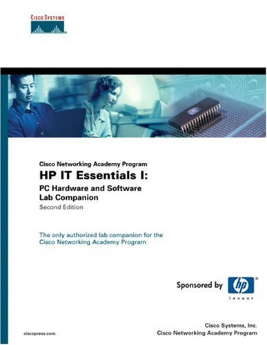 9781587131387: HP IT Essentials I: PC Hardware and Software Lab Companion (Cisco Networking Academy Program) (2nd Edition)