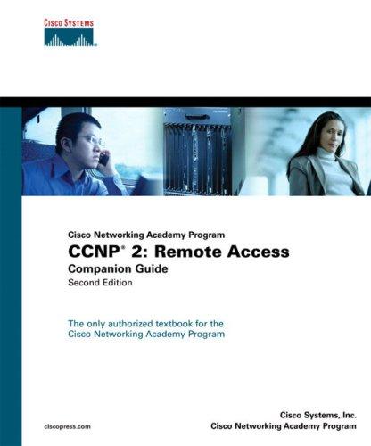 Ccnp 2 : Remote Access Companion Guide: Cisco Systems, Inc