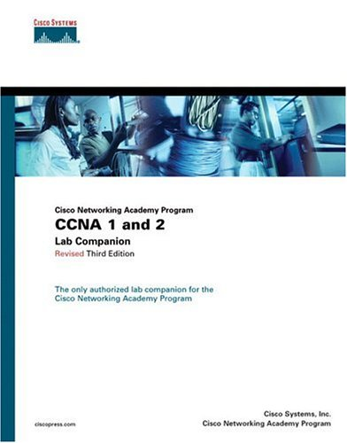 9781587131493: CCNA 1 and 2 Lab Companion, Revised (Cisco Networking Academy Program) (3rd Edition)