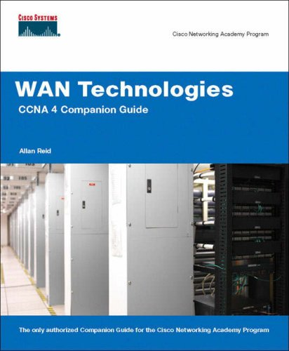 9781587131721: WAN Technologies CCNA 4 Companion Guide (Cisco Networking Ac CCNA 4 Companion Guide: WAN Technologies CCNA 4 Companion Guide (Cisco Networking Academy) (Cisco Networking Academy Program)