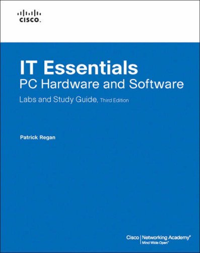9781587131981: IT Essentials: PC Hardware and Software Labs and Study Guide (3rd Edition)