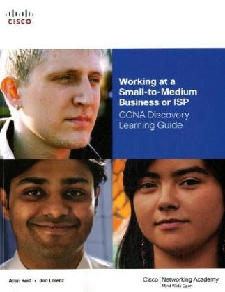 9781587132100: Working at a Small-to-Medium Business or ISP, CCNA Discovery Learning Guide