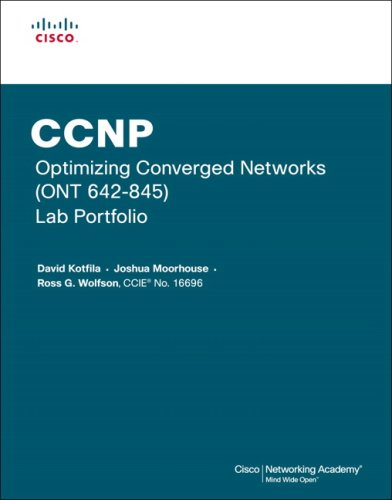 9781587132162: CCNP Optimizing Converged Networks (ONT 642-845) Lab Portfolio (Cisco Networking Academy)