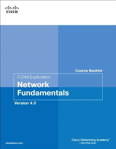 9781587132438: CCNA Exploration Course Booklet: Network Fundamentals, Version 4.0