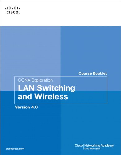 9781587132544: CCNA Exploration Course Booklet: LAN Switching and Wireless, Version 4.0: