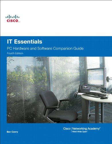 9781587132636: IT Essentials: PC Hardware and Software Companion Guide (4th Edition)