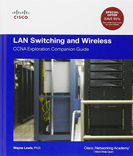 9781587132735: LAN Switching and Wireless: CCNA Exploration Companion Guide (Cisco Networking Academy Program)