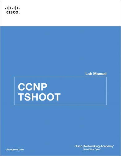 9781587133053: CCNP TSHOOT Lab Manual (Lab Companion)