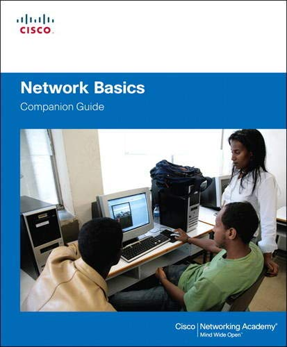 Network Basics Companion Guide: Cisco Networking Academy