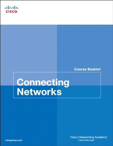 9781587133305: Connecting Networks Course Booklet