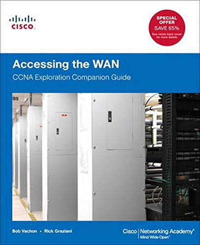 9781587133497: Accessing the WAN: CCNA Exploration Companion Guide (Cisco Networking Academy)