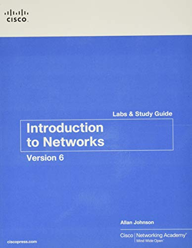 Introduction to Networks v6 Labs & Study: Johnson, Allan, Cisco