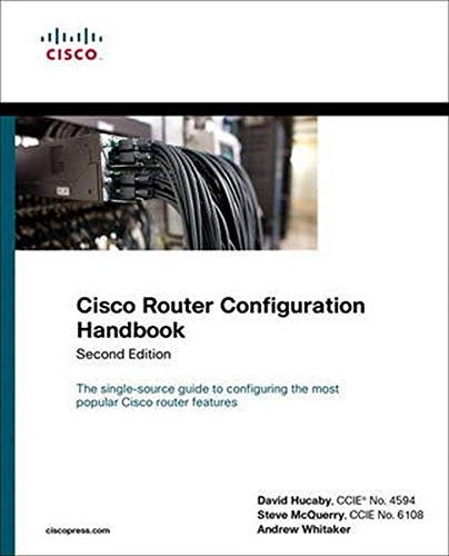 9781587141485: Cisco Router Configuration Handbook (2nd Edition) (Networking Technology) 2nd by Hucaby, David, McQuerry, Steve, Whitaker, Andrew (2010) Paperback