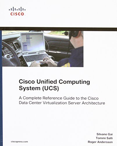 9781587141935: Cisco Unified Computing System (UCS) (Data Center): A Complete Reference Guide to the Cisco Data Center Virtualization Server Architecture (Networking Technology Series)