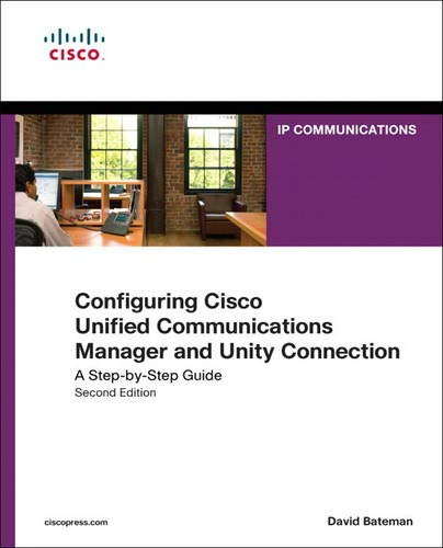 9781587142260: Configuring Cisco Unified Communications Manager and Unity Connection: A Step-by-Step Guide (Cisco Press Networking Technology)