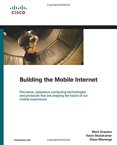 9781587142437: Building the Mobile Internet (Networking Technology)