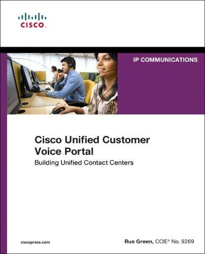 9781587142901: Cisco Unified Customer Voice Portal: Building Unified Contact Centers (Networking Technology: IP Communications)