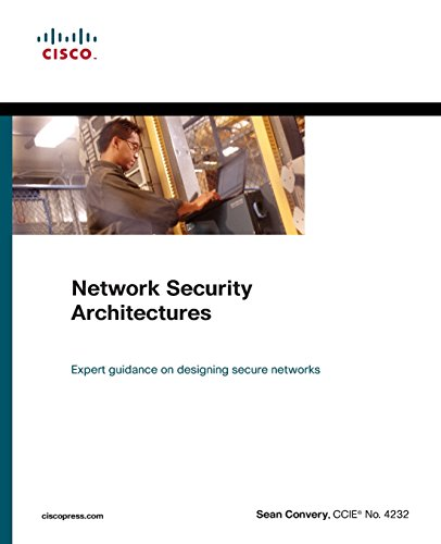 9781587142970: Network Security Architectures (paperback) (Networking Technology)