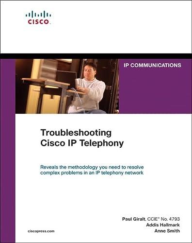 9781587143021: Troubleshooting Cisco IP Telephony (paperback) (Networking Technology)