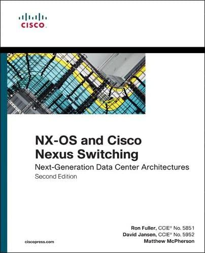 9781587143045: NX-OS and Cisco Nexus Switching: Next-Generation Data Center Architectures (2nd Edition) (Networking Technology)