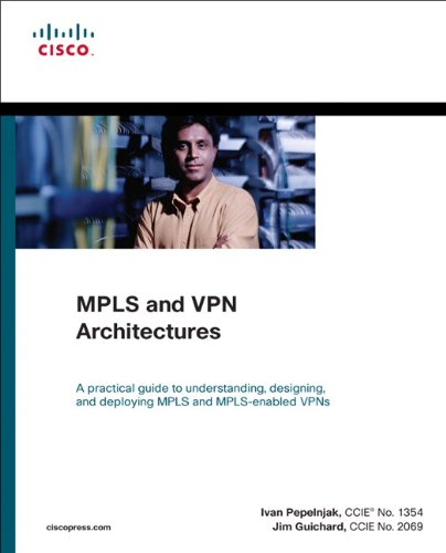 9781587143236: MPLS and VPN Architectures (Paperback) (Networking Technology)