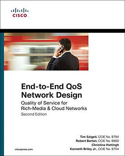 9781587143694: End-to-End QoS Network Design: Quality of Service for Rich-Media & Cloud Networks (Networking Technology)