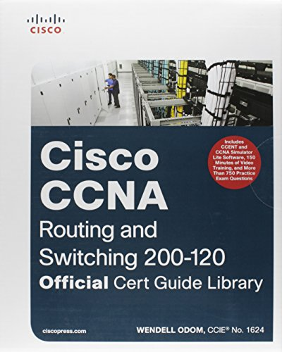 9781587143878: CCNA Routing and Switching 200-120 Official Cert Guide Library & CCENT/CCNA ICND1 100-101 Official Cert Guide