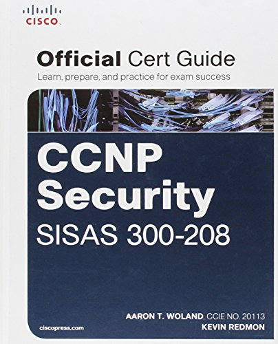 CCNP Security SISAS 300-208 Official Cert Guide: Woland, Aaron; Redmon,