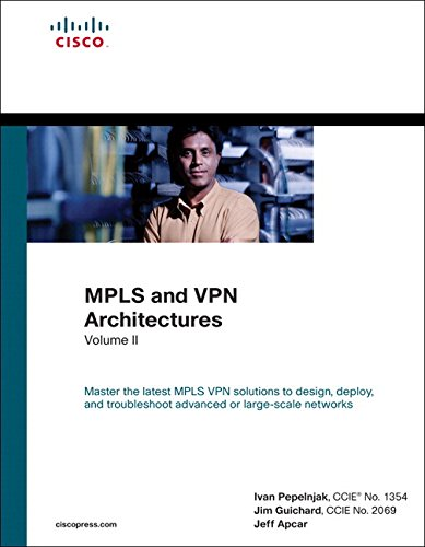 MPLS and VPN Architectures, Volume II (paperback) (Networking Technology): Pepelnjak, Ivan; ...