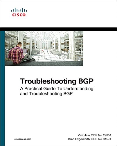 Troubleshooting Bgp : A Practical Guide To Understanding