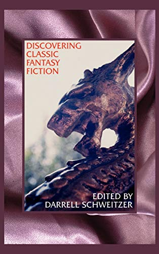 9781587150050: Discovering Classic Fantasy Fiction: Essays on the Antecedents of Fantastic Literature
